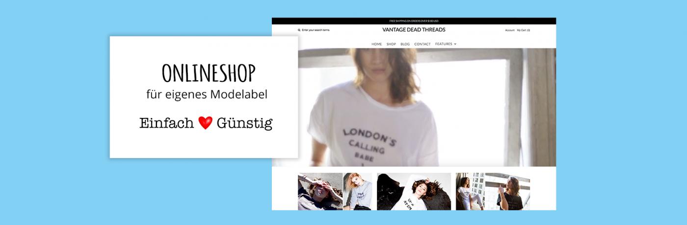 Onlineshop für ein Modelabel eröffnen
